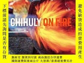 二手書博民逛書店Chihuly:罕見On Fire-奇胡利:著火了Y436638 Chihuly Workshop ISBN