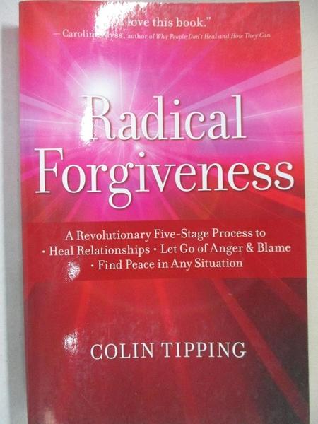 【書寶二手書T1/心理_HSW】Radical Forgiveness: A Revolutionary Five-Stage Process…