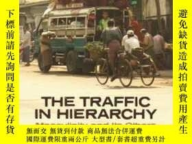 二手書博民逛書店The罕見Traffic In HierarchyY364682 Ward Keeler University