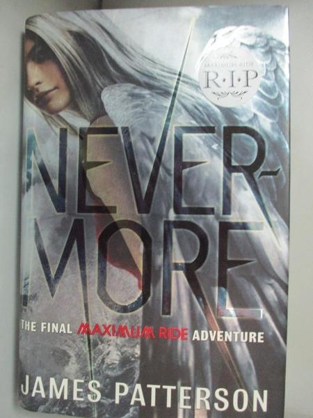 【書寶二手書T3/一般小說_KEW】Never-More: The Final Maximum Ride Adventu