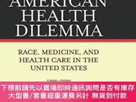 二手書博民逛書店An罕見American Health DilemmaY255174 W. Michael Byrd Rout