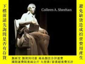二手書博民逛書店The罕見Mind Of James MadisonY256260 Colleen A. Sheehan Ca
