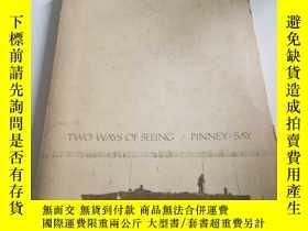 二手書博民逛書店TWO罕見WAYS OF SEEING(英文),Y200392