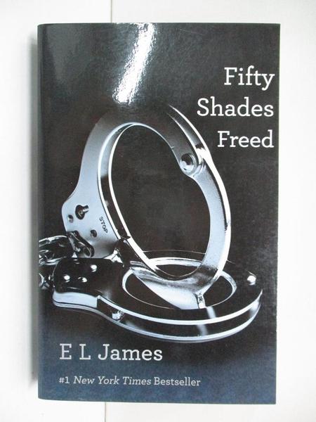 【書寶二手書T1/原文小說_H4Z】Fifty Shades Freed(III)_E L James