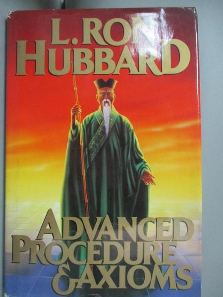 【書寶二手書T5/財經企管_YJA】Advanced Procedure Eaxioms_L. Ron Hubbard