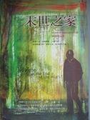 【書寶二手書T9/一般小說_KGE】末世之家_麥可.康寧漢
