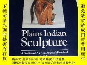 二手書博民逛書店Plains罕見Indian Sculpture: A Trad