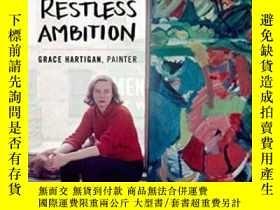 二手書博民逛書店【罕見】Restless Ambition: Grace Har
