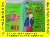 二手書博民逛書店Best罕見Friends ,Worst Luck:最好的朋友,最壞的運氣Y200392