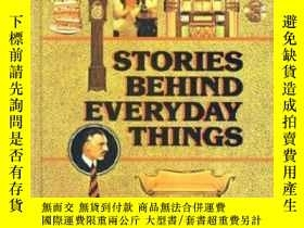 二手書博民逛書店Stories罕見Behind Everyday ThingsY