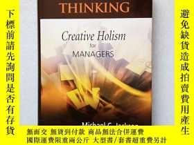 二手書博民逛書店Systems罕見Thinking: Creative Holism for Managers(英文原版、精裝)奇