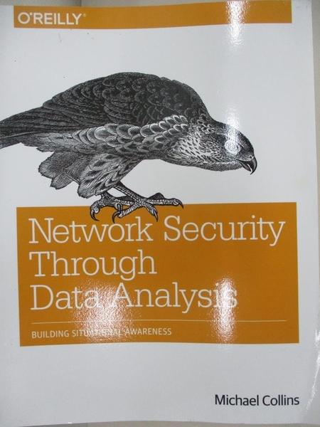 【書寶二手書T9/電腦_EGW】Network Security Through Data Analysis: Building Situational Awareness_Collins, Michael