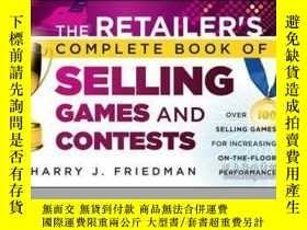 二手書博民逛書店The罕見Retailer s Complete Book of Selling Games and Contes