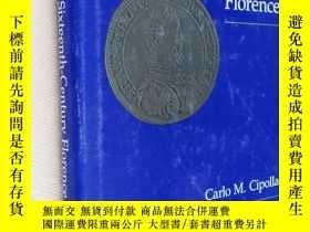 二手書博民逛書店英文原版罕見Money in Sixteenth-Century Florence by Carlo M. Cip