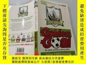 二手書博民逛書店Golden罕見Goal:金球Y200392