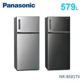 【佳麗寶】-留言加碼折扣(Panasonic國際牌)579公升雙門冰箱 NR-B581TV