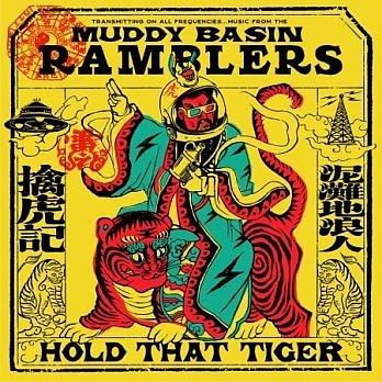 泥灘地浪人 擒虎記 CD The Muddy Basin Ramblers Hold That Tiger 免運 (購潮8)