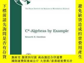 二手書博民逛書店C*-algebras罕見By Example-C*-代數舉例Y436638 Kenneth R. David