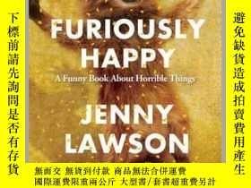 二手書博民逛書店Furiously罕見Happy: A Funny Book About Horrible Things高興死了!
