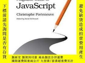 二手書博民逛書店Pragmatic罕見Guide To JavascriptY364682 Christophe Porten