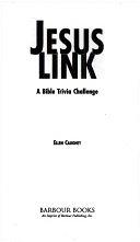 二手書博民逛書店 《Jesus Link: A Bible Trivia Challenge》 R2Y ISBN:158660497X│Barbour Publishing