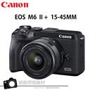Canon EOS M6 MARK II M6II M6 II 15-45MM KIT 8/31前贈郵政禮券3000元