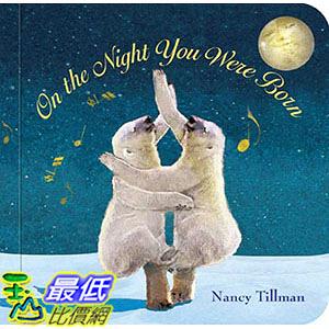 [ 美國直購 2016 暢銷書] On the Night You Were Born Board book