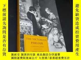 二手書博民逛書店THE罕見VICTORIAN PARLOUR(維多利亞時代的客廳)Y436455 劍橋大學出版 出版200