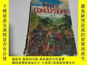 二手書博民逛書店MYTH罕見CONCEPTIONS(英文) 不好Y200392