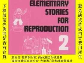 二手書博民逛書店Stories罕見For Reproduction: Eleme