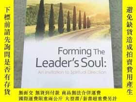 二手書博民逛書店Forming罕見The Leader's Soul(塑造領導者靈魂)平裝庫存Y6318 MORRIS DIR