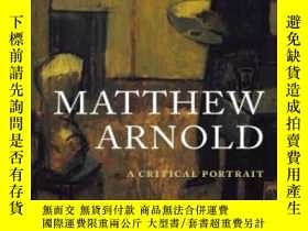 二手書博民逛書店【罕見】Matthew Arnold: A Critical P
