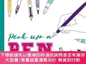 二手書博民逛書店Pick罕見Up a Pen: Draw and doodle with every kind of penY