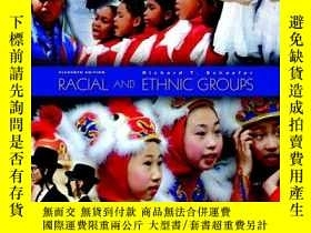 二手書博民逛書店Racial罕見And Ethnic Groups, 11th EditionY255562 Richard