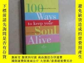 二手書博民逛書店100罕見ways to keep your soul aliv