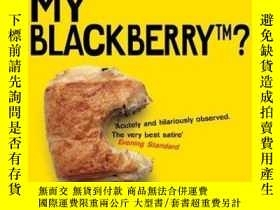 二手書博民逛書店Who罕見Moved My Blackberry?Y256260 Martin Lukes Penguin B