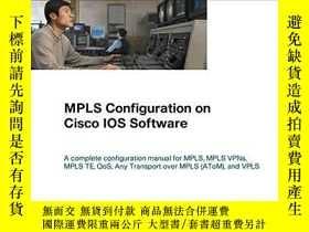 二手書博民逛書店Mpls罕見Configuration On Cisco Ios SoftwareY256260 Umesh