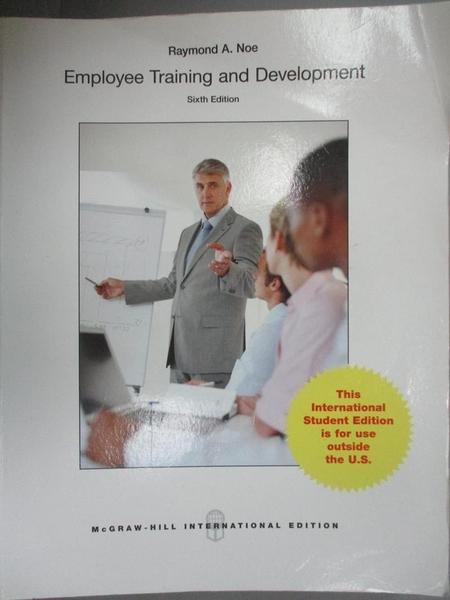 【書寶二手書T9/大學商學_ZJI】Employee Training and Development6/e_Noe