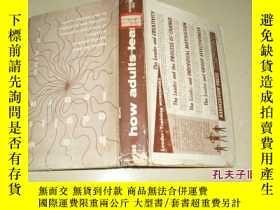 二手書博民逛書店HOW罕見ADULTS LEARN【精裝】11398 B Y J