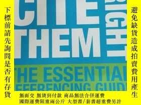 二手書博民逛書店Cite罕見Them Right: The essential referencing guide Tenth e