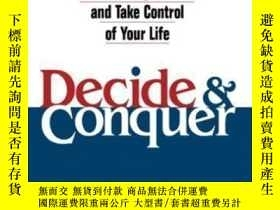二手書博民逛書店Decide罕見And Conquer: Make Winning Decisions And Take Cont