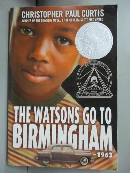 【書寶二手書T5/歷史_CA6】The Watsons Go to Birmingham - 1963_Curtis, Christopher Paul