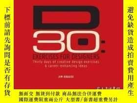 二手書博民逛書店D30罕見- Exercises For Designers-D30-設計師練習Y436638 Jim Kra