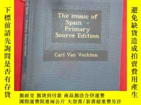 二手書博民逛書店The罕見music of Spain-Primary Sour