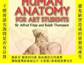二手書博民逛書店Human罕見Anatomy For Art StudentsY256260 Fripp, Alfred Do