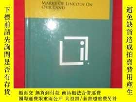 二手書博民逛書店Marks罕見of Lincoln on Our Land (小