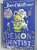 【書寶二手書T2/少年童書_AKL】Demon Dentist_David Walliams