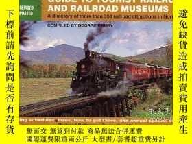 二手書博民逛書店Guide罕見to Tourist Railroads and Railroad Museums (Railroa