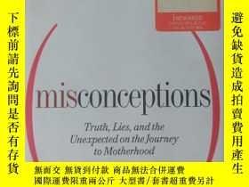 二手書博民逛書店Misconceptions:罕見Truth, Lies, an