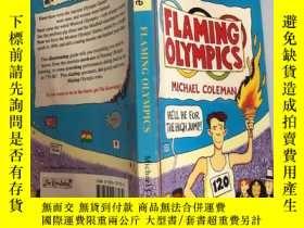 二手書博民逛書店flaming罕見olympics 火紅的奧運會Y200392